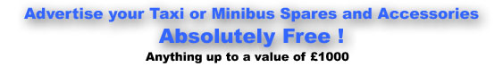 Advertise your Taxi and Minibus Spares and Accessories Absolutely FREE!